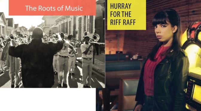 Riff Raff, Roots of Music